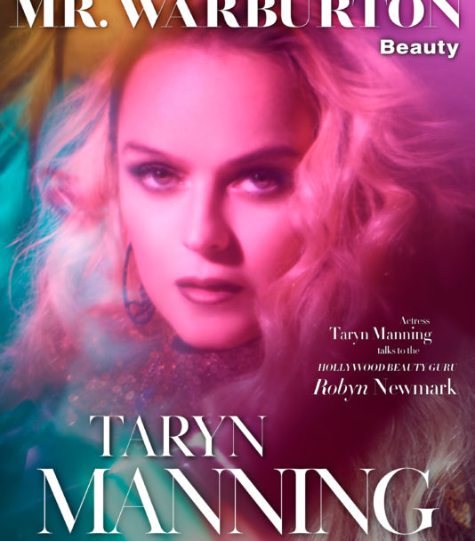 Actress TARYN MANNING talks to the Hollywood beauty guru ROBYN NEWMARK